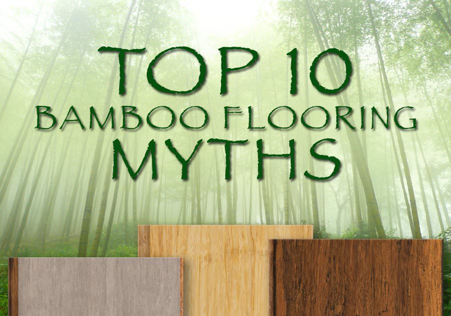 Top 10 Bamboo Flooring Myths