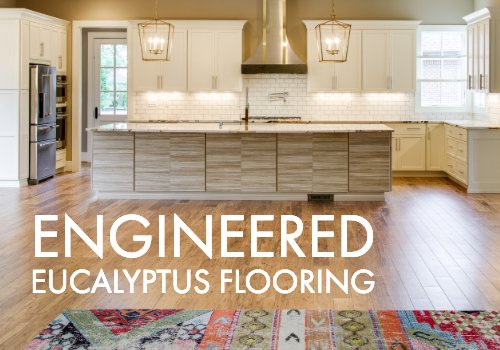 New Engineered Eucalyptus Flooring
